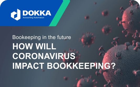 Coronavirus & Bookkeeping & Working Remote – some predictions for the future of Bookkeeping
