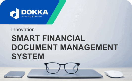 How innovation has created the Smart Financial Document Management System