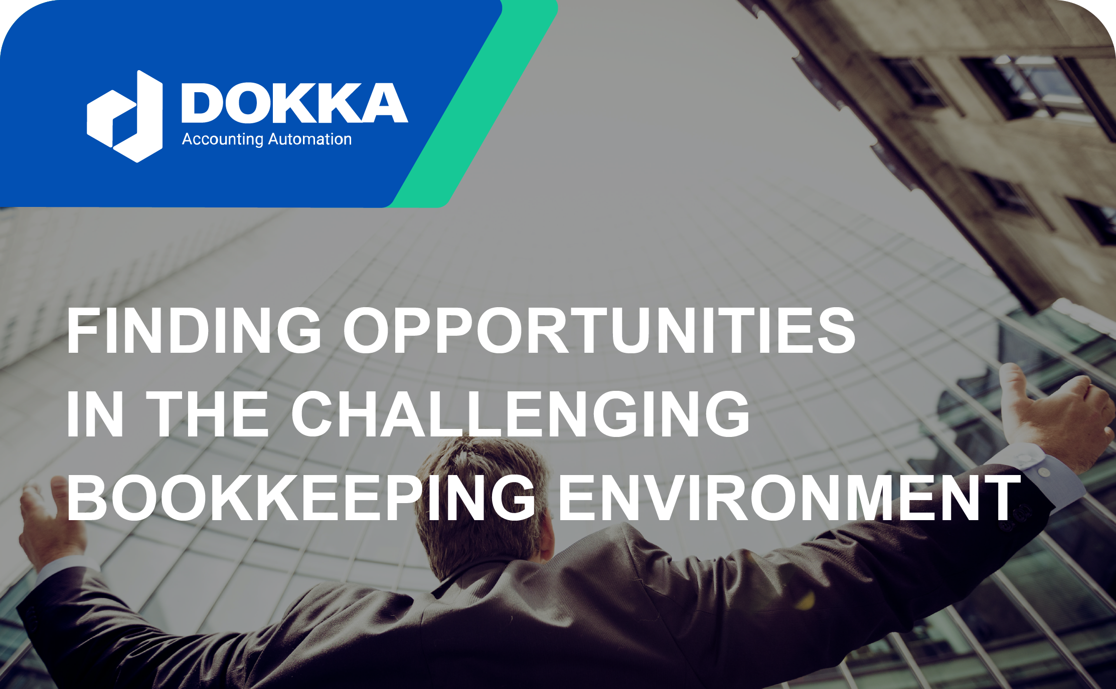 Finding Opportunities in the Challenging Bookkeeping Environment