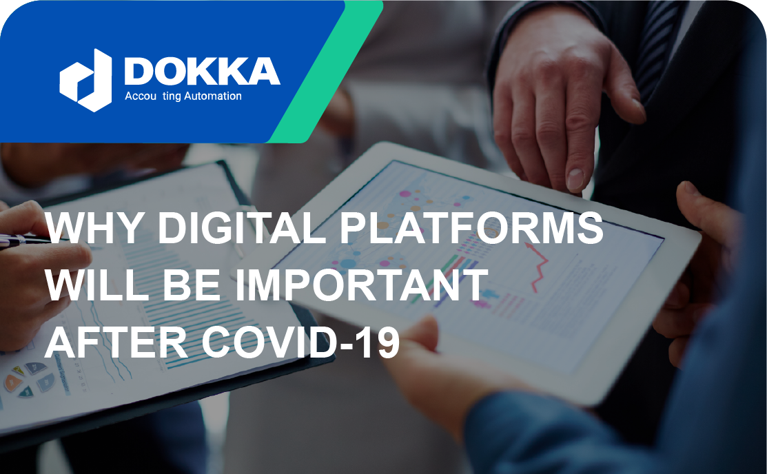 Why Digital Platforms Will Be Important After COVID-19