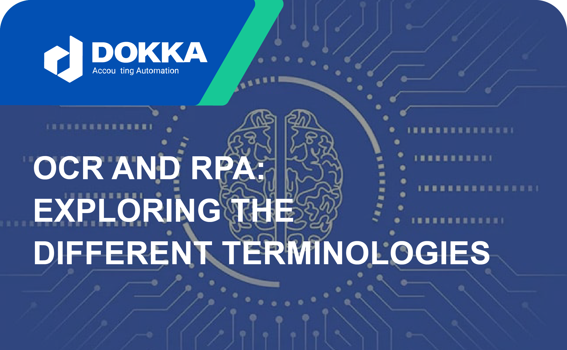 OCR and RPA- Exploring the Different Terminologies